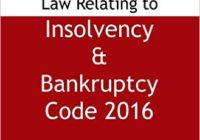 Law Relating to Insolvency & Bankruptcy Code 2016 (2016 Edition)