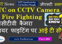 ITC on CCTV Camera and fire fighting